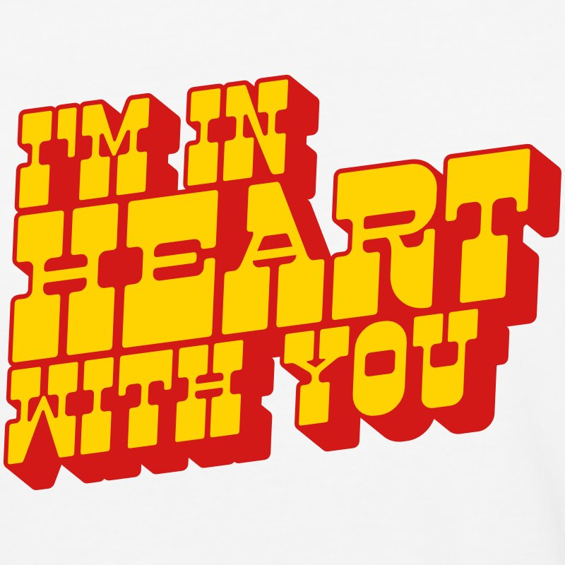 I'm In Heart With You